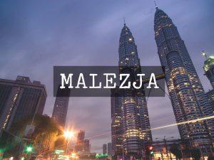 Wczasy w Malezji